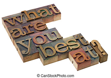 what are you best at? - what are you best at question in...