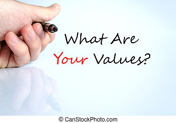 What Are Your Values Concept Isolated Over White Background