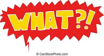 what?!, estilo, palavra, fala, retro, bolha, caricatura