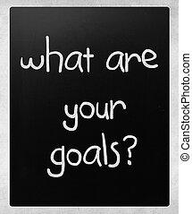 """what, goals?"", 黒板, チョーク, 白, あなたの, 手書き"