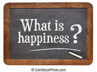 What is happiness question on a vintage blackboard isolated...