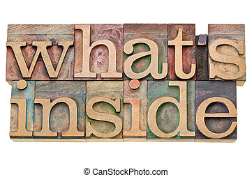 what is inside - content concept - isolated text in vintage...
