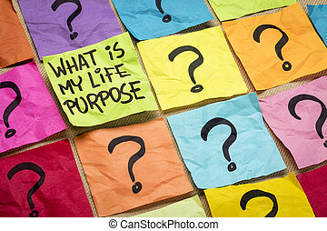 What is my life purpose question - handwriting on colorful...