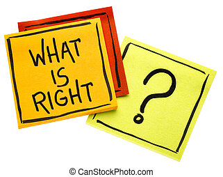 What is right? Concept on sticky notes