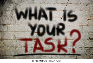 What Is Your Task Concept