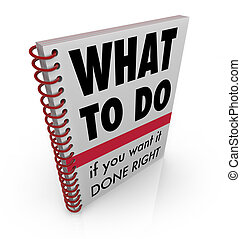 What to Do Book Manual Advice Instructions