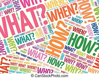 What, when, how, where questions - Where? - Questions whose...
