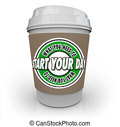 What You Need to Start Your Day Coffee Cup Begin Hot Drink