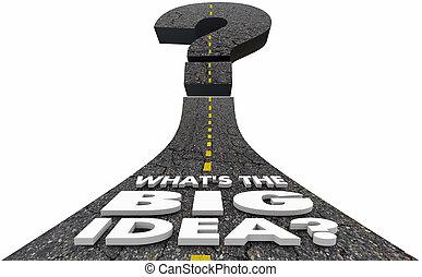 whats, grande, domanda, idea, illustrazione, marchio, piano, strategia, strada, 3d