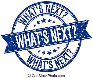 whats next grunge retro blue isolated ribbon stamp