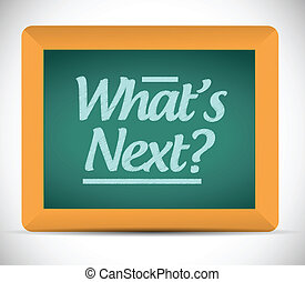 whats next message illustration design over a white ...