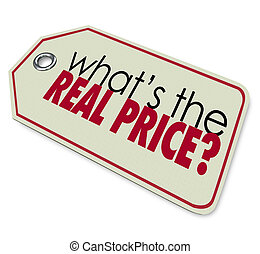 Whats the Real Price Tag Cost Expense Investment - What's...