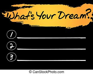 What's Your Dream Blank List