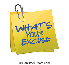 Whats your excuse post it illustration design