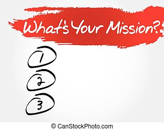 What's Your Mission blank list, business concept