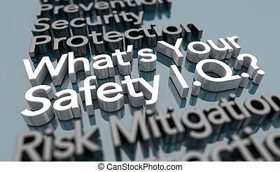 Whats Your Safety IQ Level Knowledge Understanding Risk Threat Level 3d Illustration