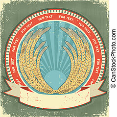 wheat symbol of label. Vintage background on old paper texture for text
