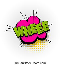 whee comic book text pop art - whee hand drawn pictures...