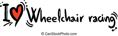 Wheelchair racing love - Creative design of wheelchair...