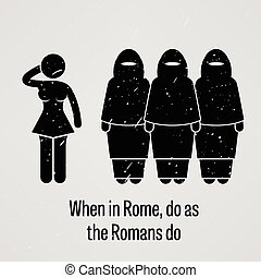 When in Rome Do as the Romans Do - A motivational and...