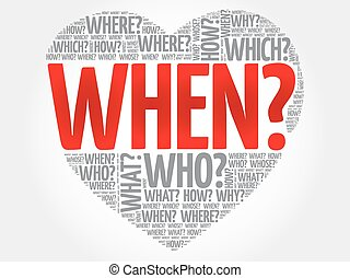 When? Question heart
