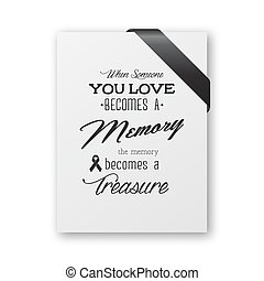 When someone you love becomes a memory the memory becomes a...