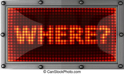 where  announcement on the LED display