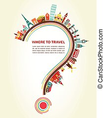 Where to Travel, question mark with tourism icons and...