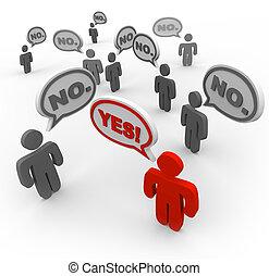 whil, zegt, nee, velen, mensen, meningsverschil, eenpersoons, zeggen, ja