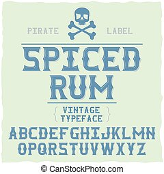 Whiskey fine label font / vintage typeface for alcohol drinks
