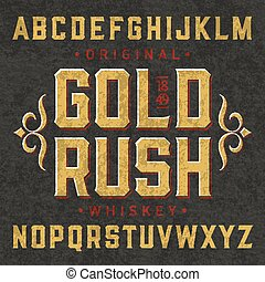 Whiskey label font - Gold Rush whiskey label font with...