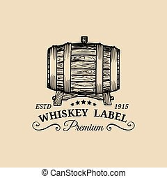 Whiskey logo. Vector sign with wooden barrel. Typographic label, badge with hand sketched keg for restaurant, bar menu.