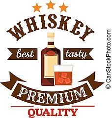 Whiskey premium quality bar menu label