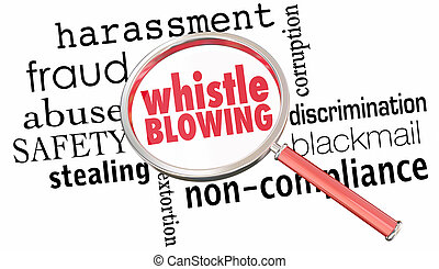Whistle Blowing Report Crime Violation Breaking Laws...