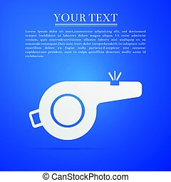 Whistle flat icon on blue background. Vector Illustration