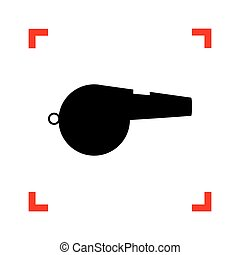 Whistle sign. Black icon in focus corners on white background. I