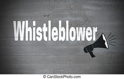 Whistleblower on concrete wall concept background