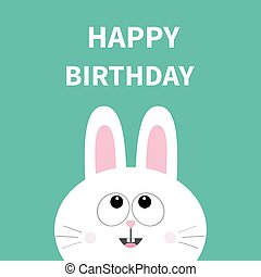 White bunny rabbit face. Pet collection. Hare looking up. Happy Birthday. Greeting card. Flat design. Cute cartoon funny character. Green background. Isolated.