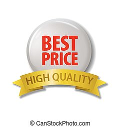 White button with words 'Best Price - High Quality'