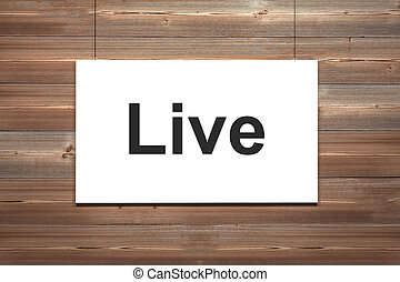 white canvas on wooden wall live