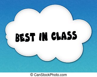 White cloud with BEST IN CLASS message on blue sky background.