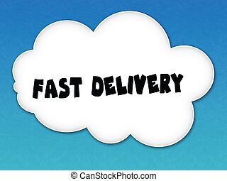 White cloud with FAST DELIVERY message on blue sky background.