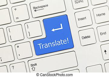 White conceptual keyboard - Translate (blue key)