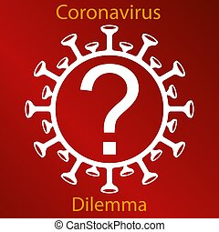White coronavirus sign with a question mark. Emblem of Asian...