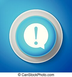 White Exclamation mark in circle icon isolated on blue background. Hazard warning symbol. Circle blue button with white line. Vector Illustration