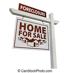 White Foreclosure Home For Sale Real Estate Sign on White -...