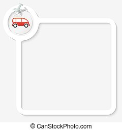 White frame for your text and auto symbol