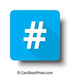 White Hashtag icon on blue web button