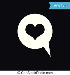 White Heart in speech bubble icon isolated on black background. Heart shape in message bubble. Love sign. Valentines day symbol. Vector Illustration