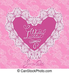 White Heart shape is made of lace doily on pink floral background, Wedding Invitation Card with calligraphic text Save the Date